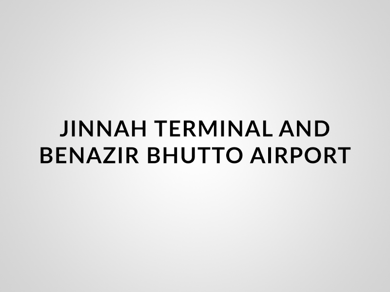 Jinnah Terminal and Benazir Bhutto Airport